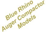 Blue Rhino Auger Compactor Models